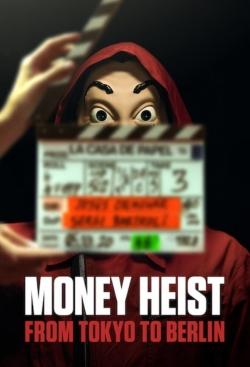 Money Heist: From Tokyo to Berlin-free