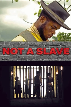 Not a Slave-free