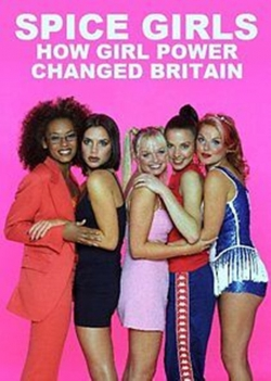 Spice Girls: How Girl Power Changed Britain-free