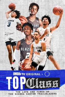 Top Class: The Life and Times of the Sierra Canyon Trailblazers-free